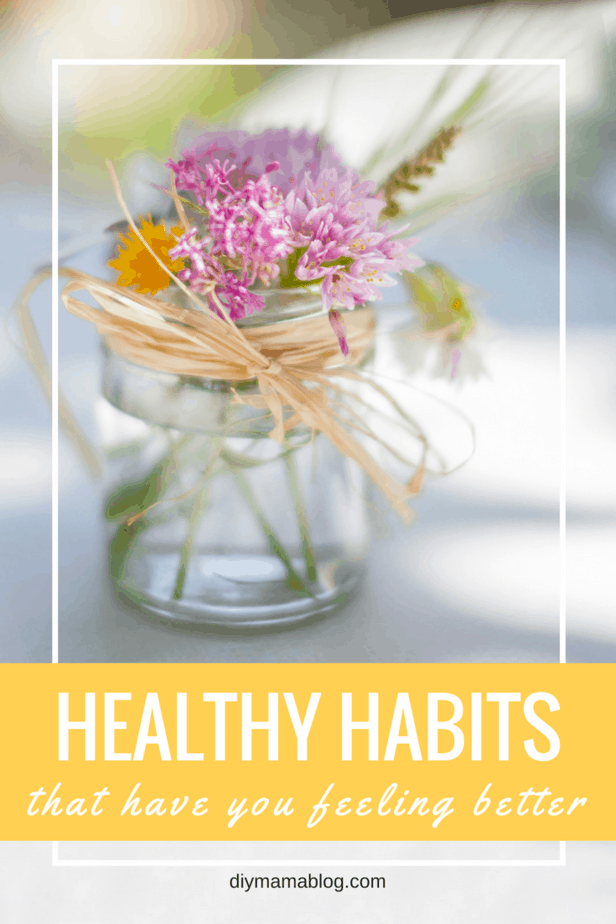 Healthy habits to feeling better.